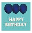happy birthday blue balloons tiny confetti vector image