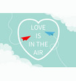 love is in the air lettering text red blue flying vector image