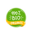round green label with text bio organic vector image vector image