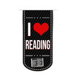 i love reading banner design vector image vector image