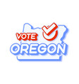 presidential vote in oregon usa 2020 state map vector image vector image