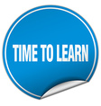 time to learn round blue sticker isolated on white vector image vector image