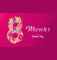 8 march happy womens day lettering pink poster vector image vector image