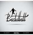 Basketball hand lettering - handmade calligraphy vector | Price: 1 Credit (USD $1)