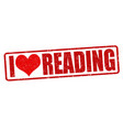i love reading sign or stamp vector image