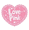 Love Pink 2 vector image vector image