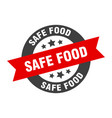 safe food sign safe food black-red round ribbon vector image vector image