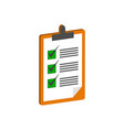 clipboard with checklist symbol flat isometric vector image