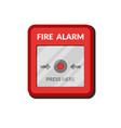 fire alarm system press button fire safety box vector image vector image