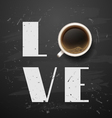 love good morning coffee break vector image