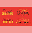 merry christmas xmas holiday inscription lettering vector image vector image