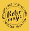 Banner for festival with inscription retro music vector image