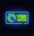 yes vaping neon sign zone vaping neon sign vector image