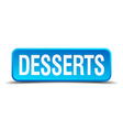 desserts blue 3d realistic square isolated button vector image vector image