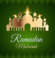 Ramadan Mubarak Greeting Card with mosque vector image vector image