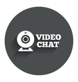 Video chat sign icon Webcam video talk vector image vector image