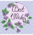 Best wishes lettering on floral card vintage vector image vector image