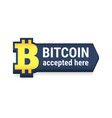 golden bitcoin digital currency accepted here vector image vector image