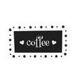 coffee nameplate vector image vector image