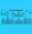great britain edinburgh winter holidays skyline vector image vector image