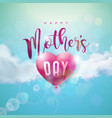 happy mothers day greeting card design with air vector image vector image
