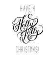 original black and white have a holly jolly vector image vector image