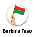 burkina faso flag in hand round icon vector image