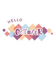 hello octoberon on colorfull scuares vector image vector image