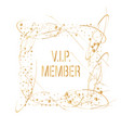 vip member sign gold card luxury background with vector image vector image