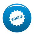 bonus sign icon blue vector image vector image