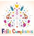 Feliz Cumpleanos - Happy Birthday in Spanish card vector image vector image