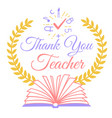 greeting thank you teacher vector image vector image