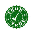 true grunge stamp with tick vector image vector image
