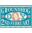 Groundhog Day Vintage Match Label vector image vector image