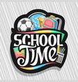 logo for school time vector image vector image