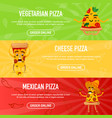 set of banners with different pizza vector image vector image