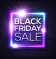 black friday sale neon sign square sign on brick vector image vector image