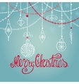 Christmas card with ballgiftsgarlandslettering vector image