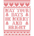 christmas pattern may your days be merry bright vector image