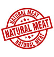 natural meat round red grunge stamp vector image vector image