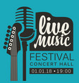 poster for live music festival with guitar and mic vector image