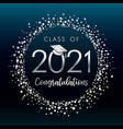 class 2021 graduates silver glitter confetti vector image vector image