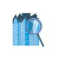 buildings cityscape with magnifying glass vector image vector image