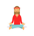 flat cartoon bearded man hippie sitting in lotus vector image vector image