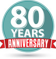 Flat design 80 years anniversary label with red vector image vector image