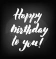 chalkboard blackboard lettering happy birthday vector image vector image