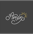 amen hand lettering spanish translation let it vector image vector image
