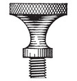 thumb screw shading hanging a fixture vintage vector image vector image