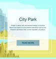 view panorama city park center big metropolis vector image vector image