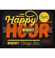 Happy Hour New Vintage Headline Sign Design With vector image vector image